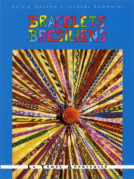 Livres de loisirs cr atifs livres de bracelets br siliens tib tains bracelets br siliens - Au fil des couleurs ...